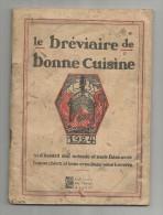 Le BREVIAIRE De BONNE CUISINE , 1924 , Texte & Bois Gravés De R.N. Raimbault , 39 Pages , Frais Fr : 1.90€ , 4 Scans - Gastronomie