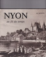 Nyon Au Fil Du Temps - Histoire