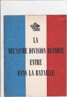 2ème Division Blindée Entre Dans La Bataille - Guerre 1939-45