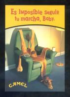 España. Tabaco. *Camel. Es Imposible Seguir Tu Marcha, Baby* Nueva. - Advertising