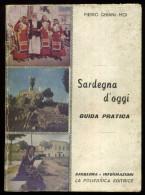 1958 SARDEGNA GHIANI MOI PIETRO SARDEGNA D'OGGI. GUIDA PRATICA - Libri, Riviste, Fumetti