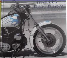 Harley Davidson - Une Grande Tradition - La Légende Vivante Des Motos Américaines - Martin Morris - Moto