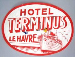 HOTEL AUBERGE MOTEL TERMINUS LE HAVRE PORT PARIS FRANCE DECAL STICKER VINTAGE LUGGAGE LABEL ETIQUETTE AUFKLEBER - Etiketten Van Hotels