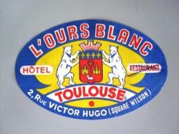 HOTEL AUBERGE MOTEL L'OURS BLANC TOULOUSE PARIS FRANCE DECAL STICKER VINTAGE LUGGAGE LABEL ETIQUETTE AUFKLEBER - Etiketten Van Hotels