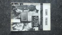 15B - Journal Illustré Hebdomadaire Europe Amérique La Vérité Sur La Mort D'Hitler Février 1947 - Vecchi Documenti
