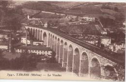 CPA - TARARE (69) - Le Viaduc - Tarare