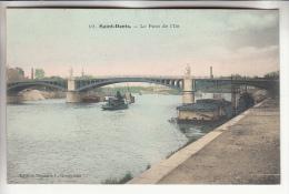SAINT DENIS 93 - Le Pont De L'Ile - CPA Colorisée  -  Seine St Denis - Saint Denis