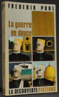 LA GUERRE EN DOUCE - FREDERIC POHL - LA DÉCOUVERTE - SF - Livres, BD, Revues