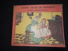 CONTE CHOISI DE PERRAULT - Le Petit Chaperon Rouge - édition René Touret - Non Classés