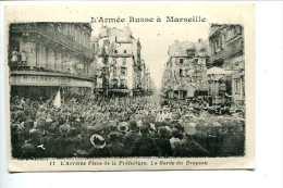 13boit Marseille L'armée Russe à Marseille, Texte Intéressant Vois Scan 2, L'arrivée Place De La Préfecture - Marseille