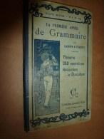 1904 La Première Année De Grammaire Avec 350 Exercices ( Rédaction Et élocution) ...tout Pour Bien écrire - 6-12 Ans