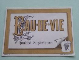 EAU DE VIE Qyalité Supérieure ( Dép. 81 Myncke ) ( Details Op Foto ) !! - Labels