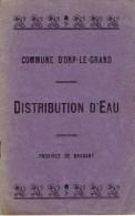 Commune D´ORP-LE-GRAND  - Distribution D´eau - Arrêtés Suite à La Séance Du Conseil Communal Du Septembre 1908 - Belgien