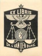Bel Ex-Libris - ** Dr. G. Van Den Burg - Aigle - Balance.** - (9 X 12 Cm) -  Bel état. - Ex Libris