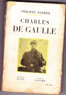 Charles De Gaulle (Maurice Barrès) - Livres, BD, Revues