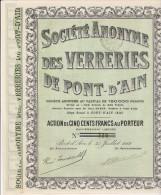 SOCIETE ANONYME DES VERRERIES DE PT D´AIN - ACTION DE 500 FRS - DIVISE EN 1500 ACTIONS -1919 - Industrie