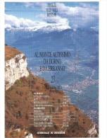 L023 - Al Monte Altissimo Da BORNO E Da ERBANNO - Valle Camonica - Livres, BD, Revues