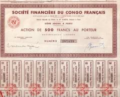 Société Financière Du Congo Français - Action De 500 Francs Au Porteur - Afrique