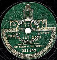 78 Trs - 25 Cm - ODEON  281.642 - état M - TONY MURENA _ IN THE MOOD - MELODIE POUR MADAME - 78 Rpm - Schellackplatten