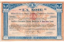 """"""" La Soie"""" - Certicat D'inscription D'actions Nominatives De Deux Cent Francs - Textile"""
