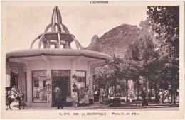 63. LA BOURBOULE. Place Du Jet D'Eau. 299 - La Bourboule