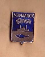EPINGLETTE SOVIETIQUE Mourmansk-poisson-peche - Cities