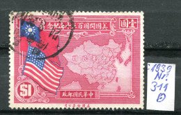 """China,Chine,Cina 1939 Mi.Nr.311 """"150 Jahre Verfassung Der USA,Flaggen,Landkarte """" 1 Wert,used,gestp. - 1912-1949 République"""