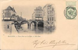 [DC5308] CARTOLINA - MALINES - VIEUX PONT SUR LA DYLE - ND PHOT - Viaggiata 1900 - Old Postcard - Malines