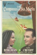 LOCANDINA  CINEMA SPAGNA - LAS CAMPANAS DE S.ta.MARIA CON I.BERGMAN& B.CROSBY -FILM- ATTORI - Plakate & Poster