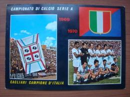 CAGLIARI CAMPIONE D´ITALIA 1969 - 70 - Fussball
