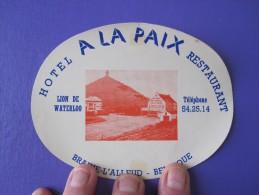 HOTEL HOSTELLERIE A LA PAIX BRAINE ALLEUD BELGIE BELGIUM BELGIQUE TAG DECAL STICKER LUGGAGE LABEL ETIQUETTE AUFKLEBER - Hotel Labels