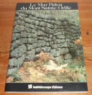 Le Mur Païen Du Mont Saint Odile. Francis Mantz. 1986. - Alsace
