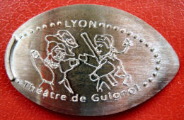 Elongated Coins - 69 - Lyon - Le Théatre De Guignol - Cuivre - Souvenir-Medaille (elongated Coins)