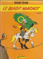 Lucky Luke - Le Bandit Manchot - Ed Dargaud - Morris - E.O 1981 - Lucky Luke