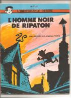 L´indésirable Désiré Par Mitteï L´homme Noir De Ripaton Une Histoire Du Journal De Tintin Editions Dargaud De 1970 - Jess Long