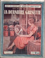 Les Nuits De Paris - La Dernière Grisette Par Marcel Priollet - S.E.T., 1932 - Libri, Riviste, Fumetti