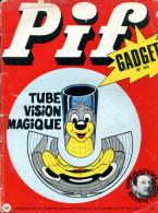 Pif Gadget 164 ( Vaillant 1402 ) BD De Fanfan La Tulipe Et Une BD De Dr Justice - Pif Gadget
