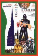 [DC0752] CARTOLINEA - TORINO - COSE DI UN ALTRO MONDO - MOLE ANTONELLIANA MUSEO NAZIONALE DEL CINEMA - LA MOSTRA - NV - Cinema