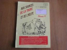 AUX SOURCES DE LA THURE & DE L´ HELPE 5  /  2002 Régionalisme Château Esclainchamps Guilick Auto Sivry Rance Montbliart - Culture