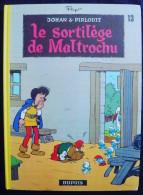 Johan Pirlouit  13 : LE SORTILEGE DE MALTROCHU Dupuis 1983 TBE - Johan Et Pirlouit