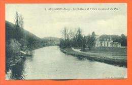 """Dpt  27  Acquigny  """"  Le Chateau Et L'eure En Amont Du Pont  """" - Acquigny"""