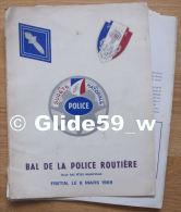 RARE !!! Programme Du Bal De La Police Routière - Salle Des Fêtes Municipale - FRETIN (Nord), Le 8 Mars 1969 (78 Pages) - Police & Gendarmerie