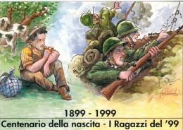 Cart.439 Centenario Dei Ragazzi Del '99 -1999- (non Viaggiata Numerata 476) - War 1914-18