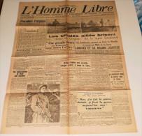 L´Homme Libre Du 16 Septembre 1944 (journal Du Mouvement National Des Prisonniers De Guerre Et Déportés). - Tijdschriften & Kranten