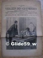 Les Veillées Des Chaumières - Le Château Des Mages, Par Eric De Cys - N° 45 - 5 Avril 1933 - Livres, BD, Revues