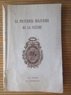Le PRYTANEE NATIONAL MILITAIRE De La Fléche Av Illustrations 16 Photogravures éd 1951>Faire Défiler 36 Scanns - Boeken