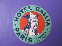 HOTEL AUBERGE GALLIA PARIS FRANCE DECAL STICKER VINTAGE LUGGAGE LABEL ETIQUETA ETICHETTA ETIQUETTE AUFKLEBER - Etiketten Van Hotels