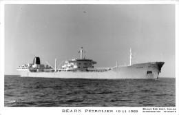 """¤¤  -  Carte-Photo Du Pétrolier  """" BEARN """" En 1969   -   ¤¤ - Pétroliers"""