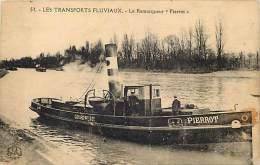 Ref D999- Peniche -peniches - Remorqueurs -les Transports Fluviaux - Le Remorqueur *pierrot * - - Remorqueurs