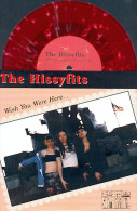 The HISSYFITS - Wish You Were Here - EP - SOUNDS OF SUBTERRANIA - POP PUNK - VINYL ROUGE - Punk